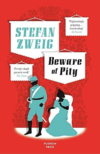 9781908968371: Beware of Pity (Stefan Zweig's classic novel) (B-Format Paperback)