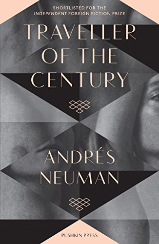 Traveller of the Century (B-Format Paperback): Andrés Neuman, Marc