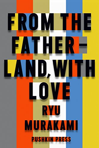 From the Fatherland with Love: Ryu Murakami
