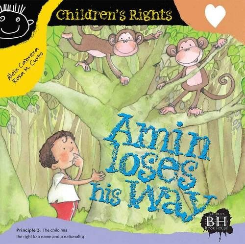 9781908973283: Amin Loses His Way (Children's Rights)