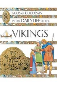 9781908973856: Gods and Goddesses in the Daily Life of the Vikings