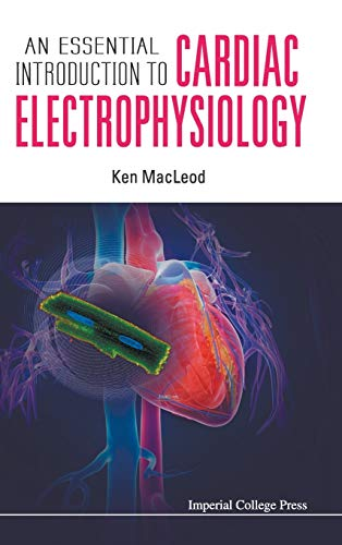 9781908977342: An Essential Introduction to Cardiac Electrophysiology