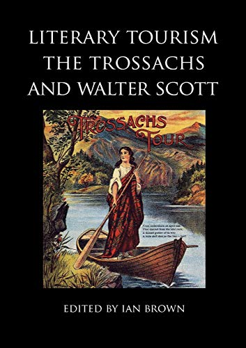 9781908980007: Literary Tourism, the Trossachs and Walter Scott (Occasional Papers Series)