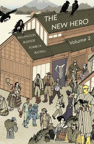 9781908983039: The New Hero Volume 2: New Heroes for a New Age