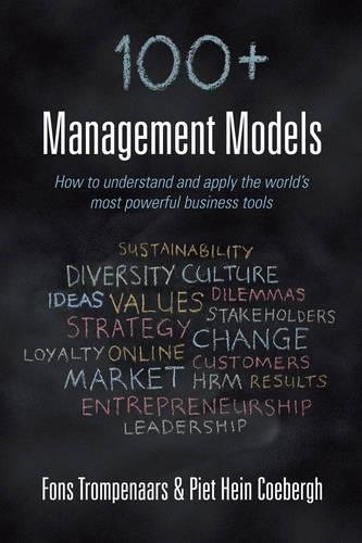 9781908984227: 100+ management models: How to understand and apply the world's most powerful business tools