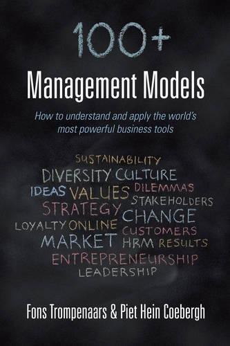 100+ Management Models: Fons Trompenaars,Piet Hein Coebergh