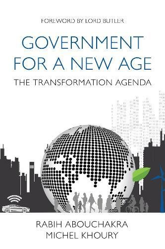 9781908984319: Government for a New Age: Managing Public Services in the 21st Century