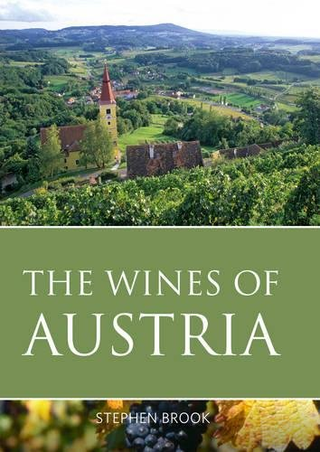 9781908984371: The wines of Austria (The Classic Wine Library)
