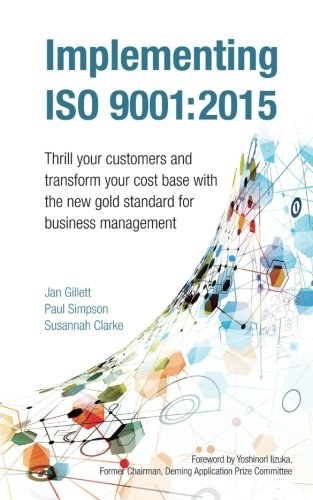 9781908984500: Implementing Iso 9001:2015: Thrill your customers and transform your cost base with the new gold standard for business management