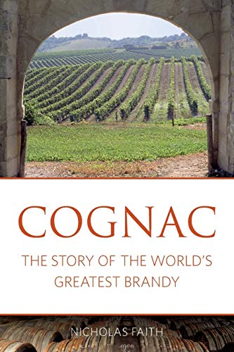 9781908984760: Cognac: The story of the world's greatest brandy (The Classic Wine Library)