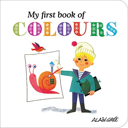 9781908985026: My First Book of Colours