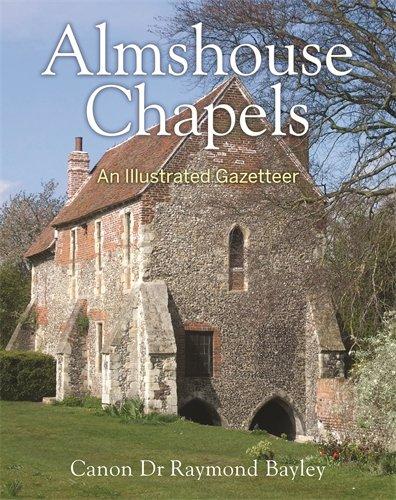 9781908990099: Almshouse Chapels: An Illustrated Gazetteer