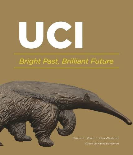 UC Irvine: Bright Past, Brilliant Future: Marina Dundjerski