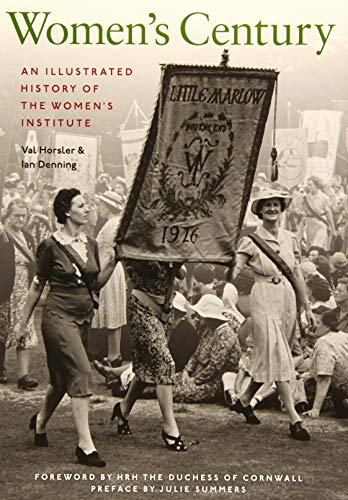 9781908990501: Women's Century: An Illustrated History of the Women's Institute