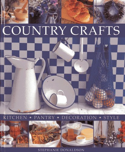 9781908991096: Country Crafts: Kitchen - Pantry - Decoration - Style