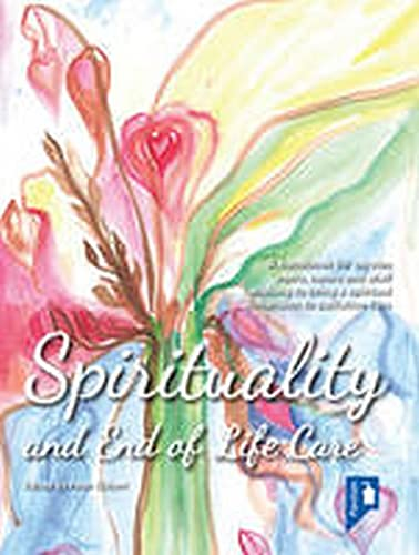 9781908993458: Spirituality and End of Life Care: A handbook for service users, carers and staff wishing to bring a spiritual dimension to mental health services
