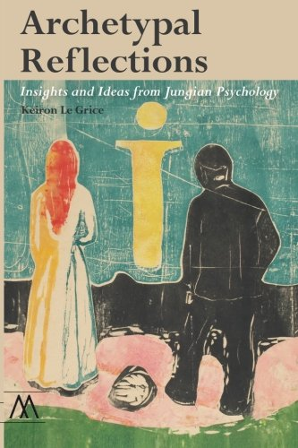 9781908995193: Archetypal Reflections: Insights and Ideas from Jungian Psychology