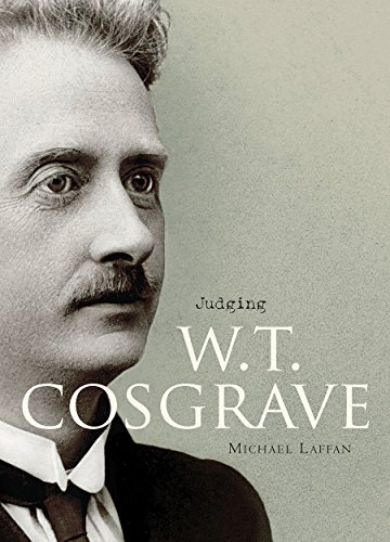 9781908996398: Judging W.T. Cosgrave: The Foundation of the Irish State