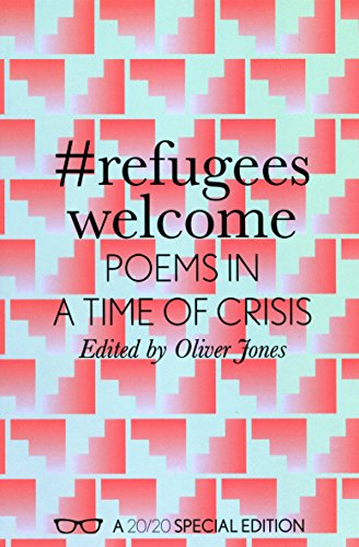 9781908998781: #RefugeesWelcome: Poems In A Time Of Crisis