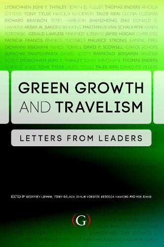 9781908999184: Green Growth and Travelism: Letters from Leaders