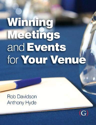 Winning Meetings and Events for your Venue: Davidson, Rob