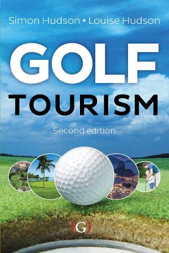 Golf Tourism (Hardback): Simon Hudson, Louise