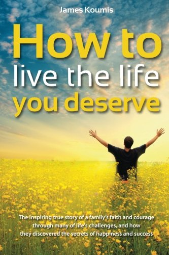 9781909020016: How to Live the Life you Deserve