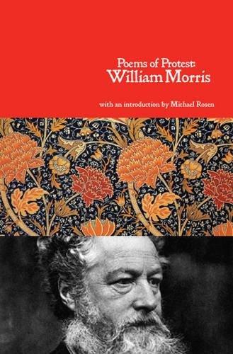 Poems of Protest: William  Morris; Michael Rosen