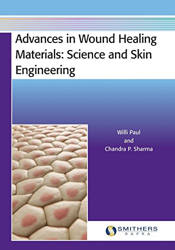 9781909030374: Advances in Wound Healing Materials: Science and Skin Engineering