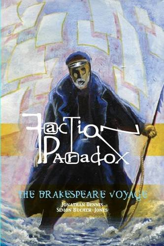 9781909031142: The Brakespeare Voyage (Faction Paradox)