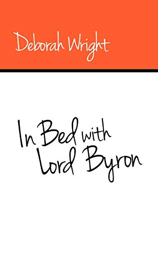 9781909039940: In Bed with Lord Byron