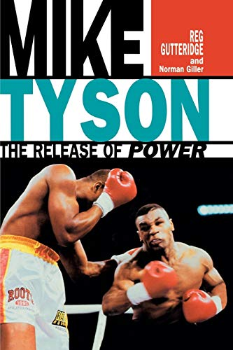 9781909040243: Mike Tyson: The Release of Power