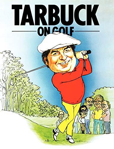 9781909040311: Tarbuck on Golf
