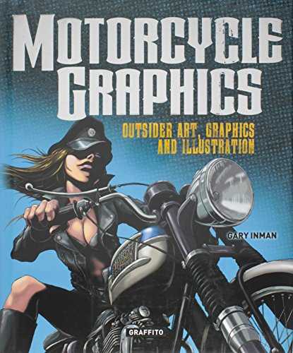 Motorcycle Graphics (Hardcover): Gary Inman