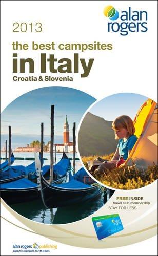 9781909057197: Alan Rogers - the Best Campsites in Italy, Croatia & Slovenia 2013