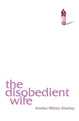 9781909077829: The Disobedient Wife
