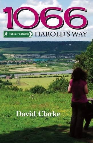 1066 Harold's Way: Clarke, David