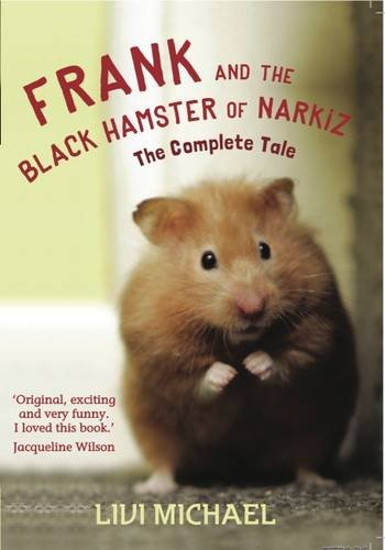9781909105003: Frank and the Black Hamster of Narkiz: The Complete Tale