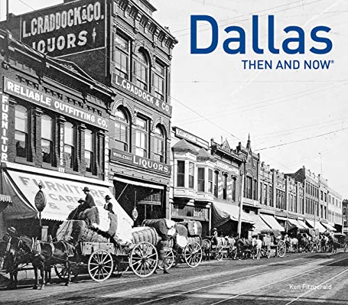 Dallas: Then and Now®: Fitzgerald, Ken