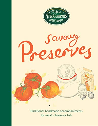 Tracklements Savoruy Preserves: Traditional Handmade Accompaniments for Meat, Cheese or Fish: ...