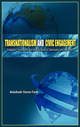 9781909112001: Transnationalism And Civic Engagement: Diasporic FormationAnd Mobilization In Denmark And The UAE