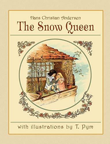 The Snow Queen: Hans Christian Andersen
