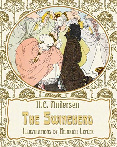 The Swineherd (Paperback): Hans Christian Andersen
