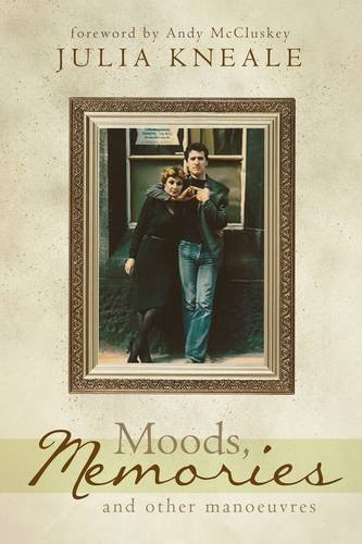 9781909121546: Moods, Memories and Other Manoeuvres