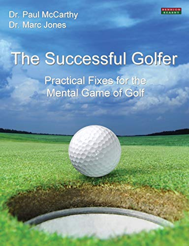 9781909125230: The Successful Golfer: Practical Fixes for the Mental Game of Golf