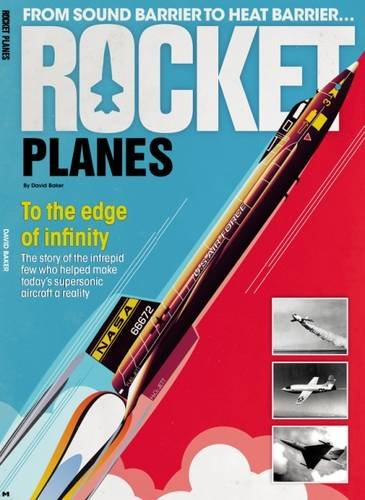 9781909128729: Rocket Planes: To the Edge of Infinity 2015
