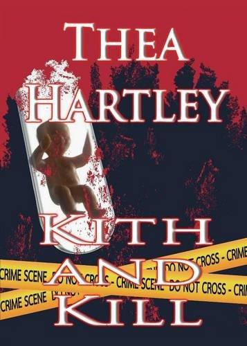 9781909133679: Kith And Kill
