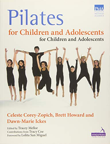 9781909141124: Pilates for Children and Adolescents: Manual of Guidelines and Curriculum