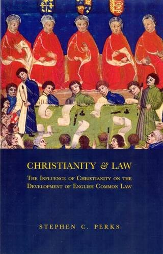 9781909145009: Christianity and Law: The Influence of Christianity on the Development of English Common Law