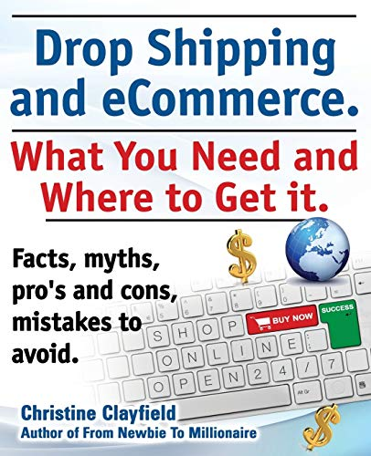 9781909151369: Drop Shipping and Ecommerce, What You Need and Where to Get It. Dropshipping Suppliers and Products, Ecommerce Payment Processing, Ecommerce Software